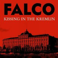 Cover Falco - Kissing In The Kremlin