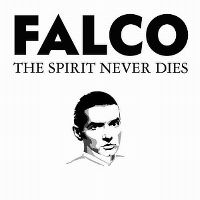 Cover Falco - The Spirit Never Dies (Jeanny Final)