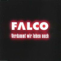 Cover Falco - Verdammt wir leben noch