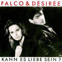 Cover Falco & Désirée - Kann es Liebe sein?