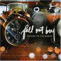Cover Fall Out Boy - Thnks Fr Th Mmrs