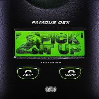 Cover Famous Dex feat. A$AP Rocky - Pick It Up