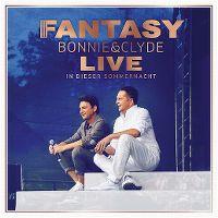 Cover Fantasy - Bonnie & Clyde - Live in dieser Sommernacht