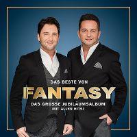 Cover Fantasy - Das Beste von Fantasy - Das grosse Jubiläumsalbum mit allen Hits!