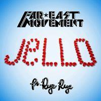 Cover Far * East Movement feat. Rye Rye - Jello