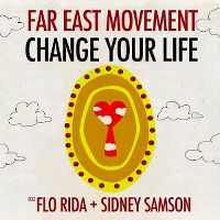Cover Far East Movement feat. Flo Rida + Sidney Samson - Change Your Life