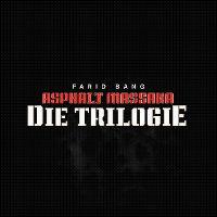 Cover Farid Bang - Asphalt Massaka - die Trilogie