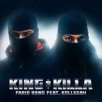 Cover Farid Bang feat. Kollegah - King & Killa