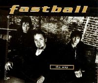 Cover Fastball - The Way