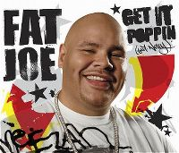 Cover Fat Joe feat. Nelly - Get It Poppin'