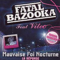 Cover Fatal Bazooka feat. Vitoo - Mauvaise foi nocturne (La réponse)