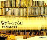Cover Fatboy Slim - Praise You