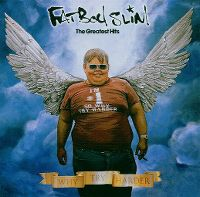 Cover Fatboy Slim - Why Try Harder - The Greatest Hits