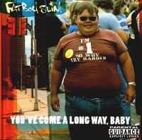 Cover Fatboy Slim - You've Come A Long Way, Baby