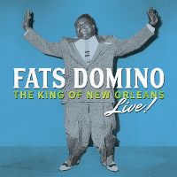 Cover Fats Domino - The King Of New Orleans - Live!