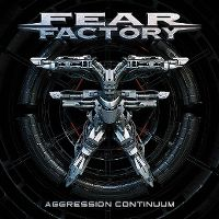 Cover Fear Factory - Aggression Continuum