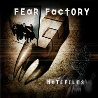 Cover Fear Factory - Hatefiles