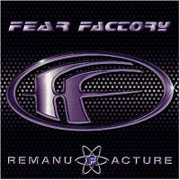 Cover Fear Factory - Remanufacture