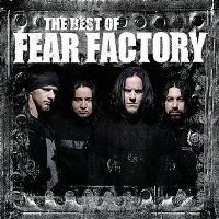 Cover Fear Factory - The Best Of Fear Factory