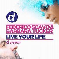 Cover Federico Scavo & Barbara Tucker - Live Your Life