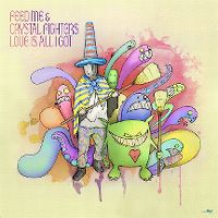 Cover Feed Me & Crystal Fighters - Love Is All I Got