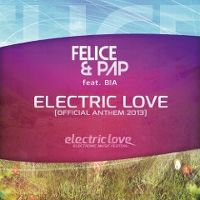 Cover Felice & Pap feat. Bia - Electric Love