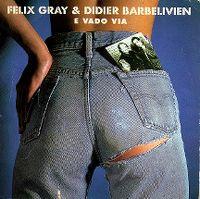 Cover Félix Gray & Didier Barbelivien - E vado via