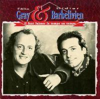 Cover Félix Gray & Didier Barbelivien - Il faut laisser le temps au temps