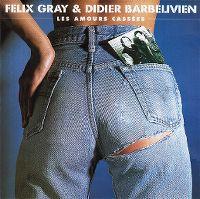 Cover Félix Gray & Didier Barbelivien - Les amours cassées