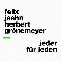 Cover Felix Jaehn / Herbert Grönemeyer - Jeder für jeden