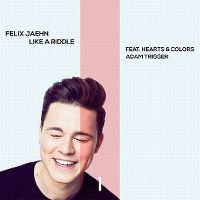 Cover Felix Jaehn feat. Hearts & Colors & Adam Trigger - Like A Riddle