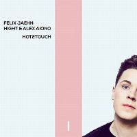 Cover Felix Jaehn, Hight & Alex Aiono - Hot2Touch