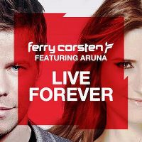 Cover Ferry Corsten feat. Aruna - Live Forever