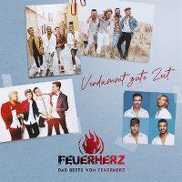 Cover Feuerherz - Verdammt gute Zeit - Das Beste von Feuerherz