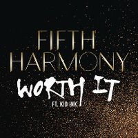 Cover Fifth Harmony feat. Kid Ink - Worth It