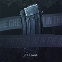 Cover Figogang - I'm In The Ghetto