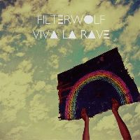 Cover Filterwolf - Viva la rave