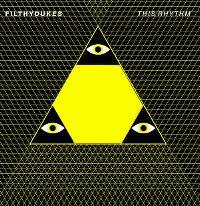 Cover Filthy Dukes - This Rhythm