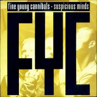 Cover Fine Young Cannibals - Suspicious Minds