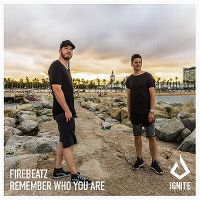 Cover Firebeatz - Remember Who You Are