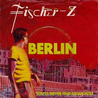 Cover Fischer-Z - Berlin