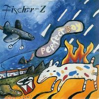 Cover Fischer-Z - Perfect Day