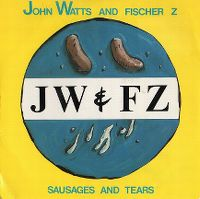 Cover Fischer-Z - Sausages & Tears