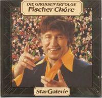 Cover Fischer Chöre - Die großen Erfolge - Stargalerie