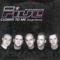Cover Five - Closer To Me