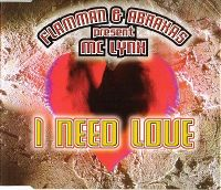 Cover Flamman & Abraxas feat. MC Lynx - I Need Love