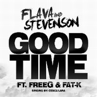 Cover Flava & Stevenson feat. FreeG & Fat-K - Good Time
