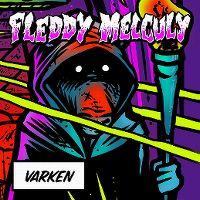 Cover Fleddy Melculy - Varken