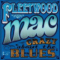 Cover Fleetwood Mac - Crazy About The Blues