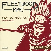 Cover Fleetwood Mac - Live In Boston, Volume One